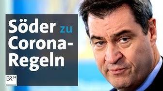Pressekonferenz: Corona-Regeln bundesweit verlängert - Söder informiert | BR24