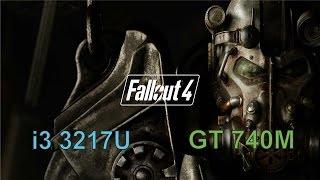 Fallout 4 - Benchmark Asus A46CB Intel Core i3 3217U Nvidia GT 740M Low Set,720p