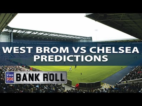 West Brom vs Chelsea | Premier League Match Predictions | Fri 12th May