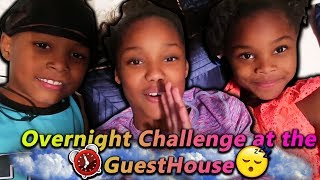 Overnight Challenge at The Guest House