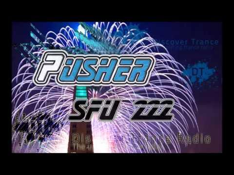 Pusher - San Francisco Underground 222 [Free Uplifting Trance Music]