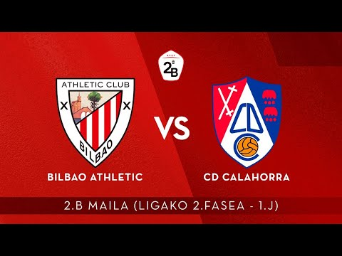 🔴 LIVE | Bilbao Athletic vs CD Calahorra | 2.B 2020-21 I Ligako 2. Fasea - 1. J