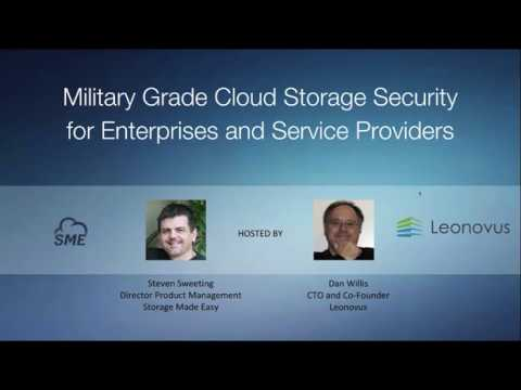 Webinar: Military Grade Cloud Storage Security for Enterprises and Service Providers