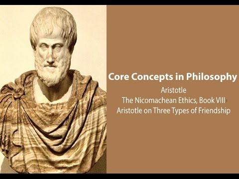 Aristotle on Three Types of Friendship (Nic. Ethics. bk. 8) - Philosophy Core Concepts