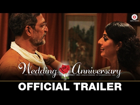 Wedding Anniversary - Official Trailer | Nana Patekar & Mahie Gill