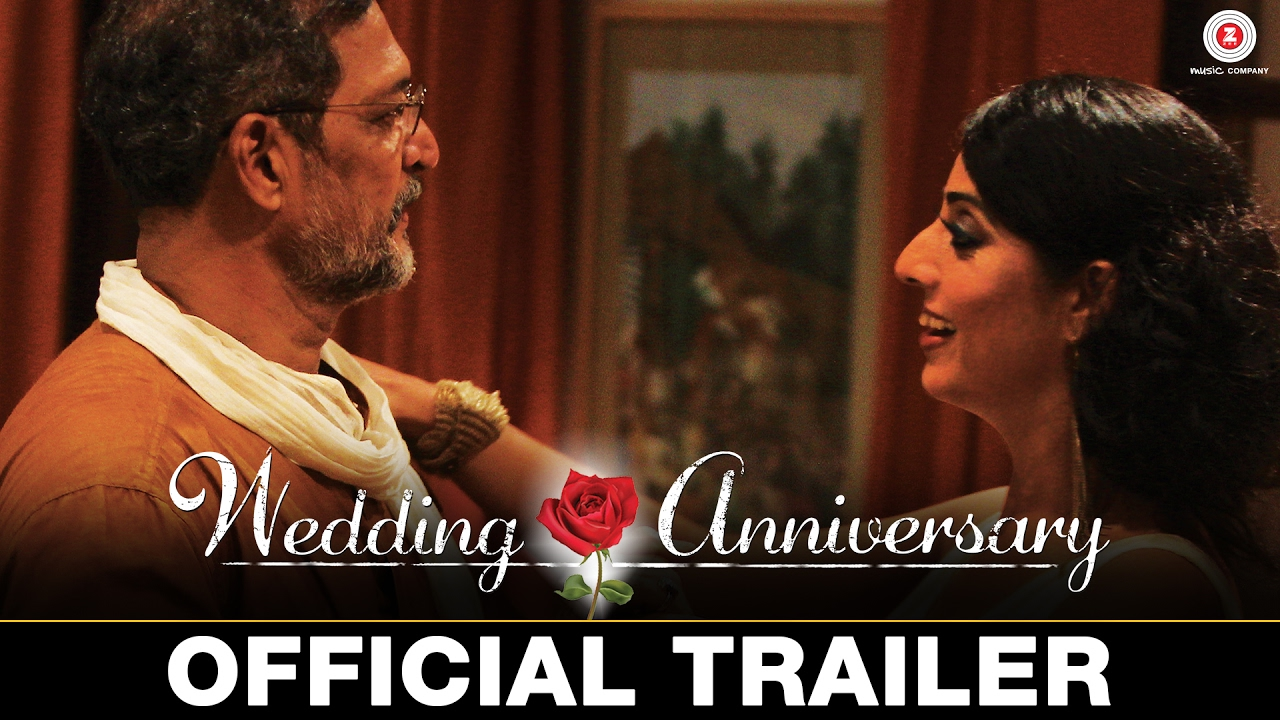 Wedding Anniversary   Official Trailer | Nana Patekar & Mahie Gill