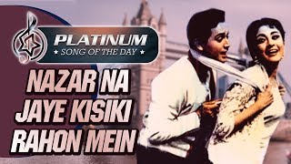 platinum-song-of-the-day-nazar-na-lag-jaye-kisiki-27th-aug-mohammed-rafi