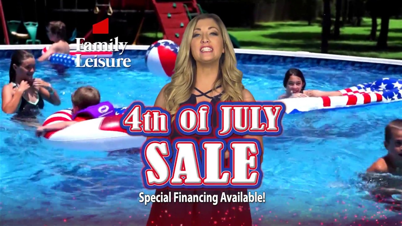 Family Leisure 4th Of July Sale 2018 Youtube