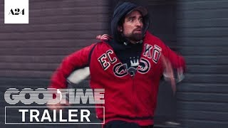 Good Time | Official Trailer 2 HD | A24