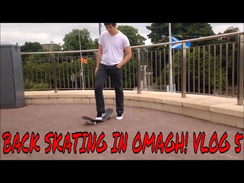 Back Skating in Omagh! Vlog 5