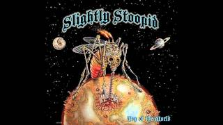 Way You Move - Slightly Stoopid (Top of the World) Free Album Download