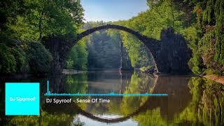DJ Spyroof - Sense Of Time