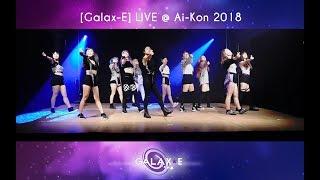 [Galax-E] Live @ Ai-Kon 2018 - SVT, Momoland, BTS, Pentagon, TWICE, Red Velvet, CLC