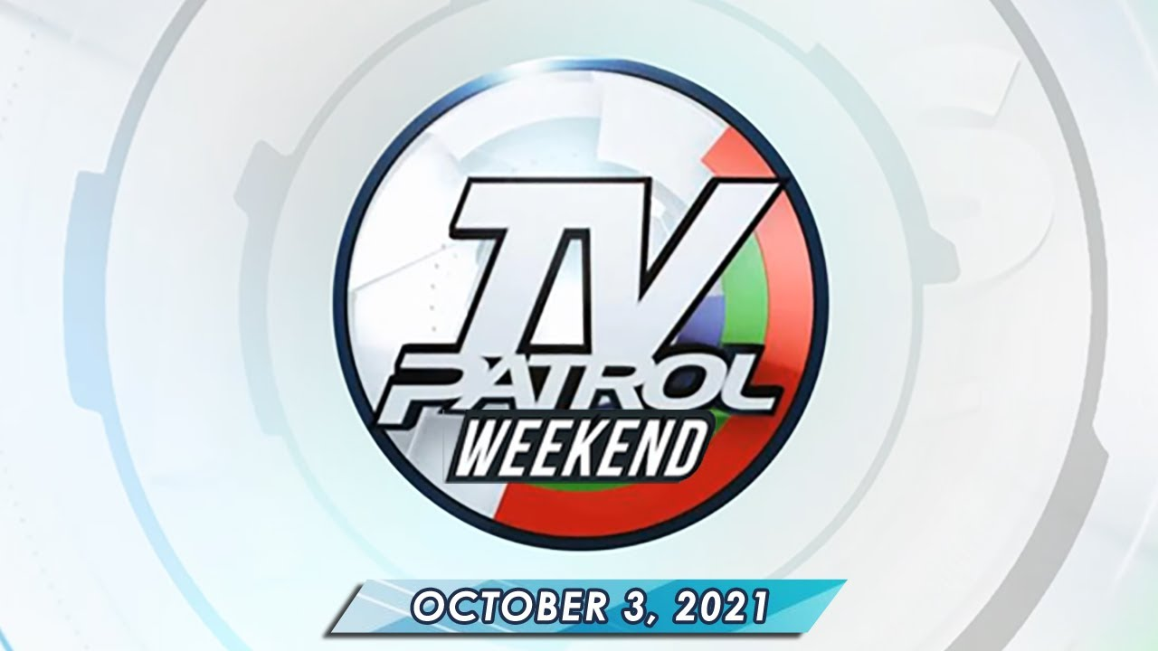 TV Patrol Weekend livestream | October 3, 2021 Full Episode Replay