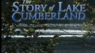 The Story of Lake Cumberland Kentucky