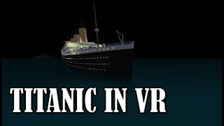 BEING ON TITANIC!?! - VR - Roblox