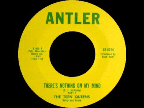 The Teen Queens - There Is Nothing On My Mind 1960