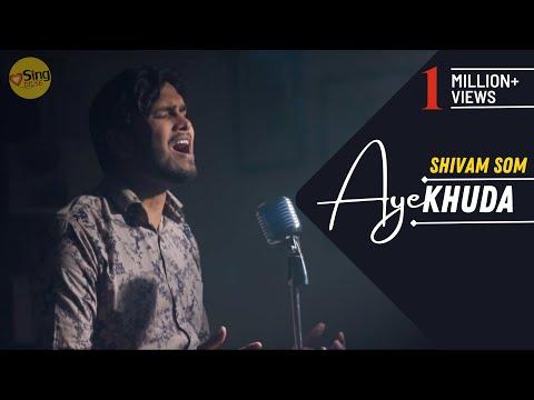 Aye Khuda | Cover By Shivam Som | Sing Dil Se | Murder 2 | Emraan Hashmi