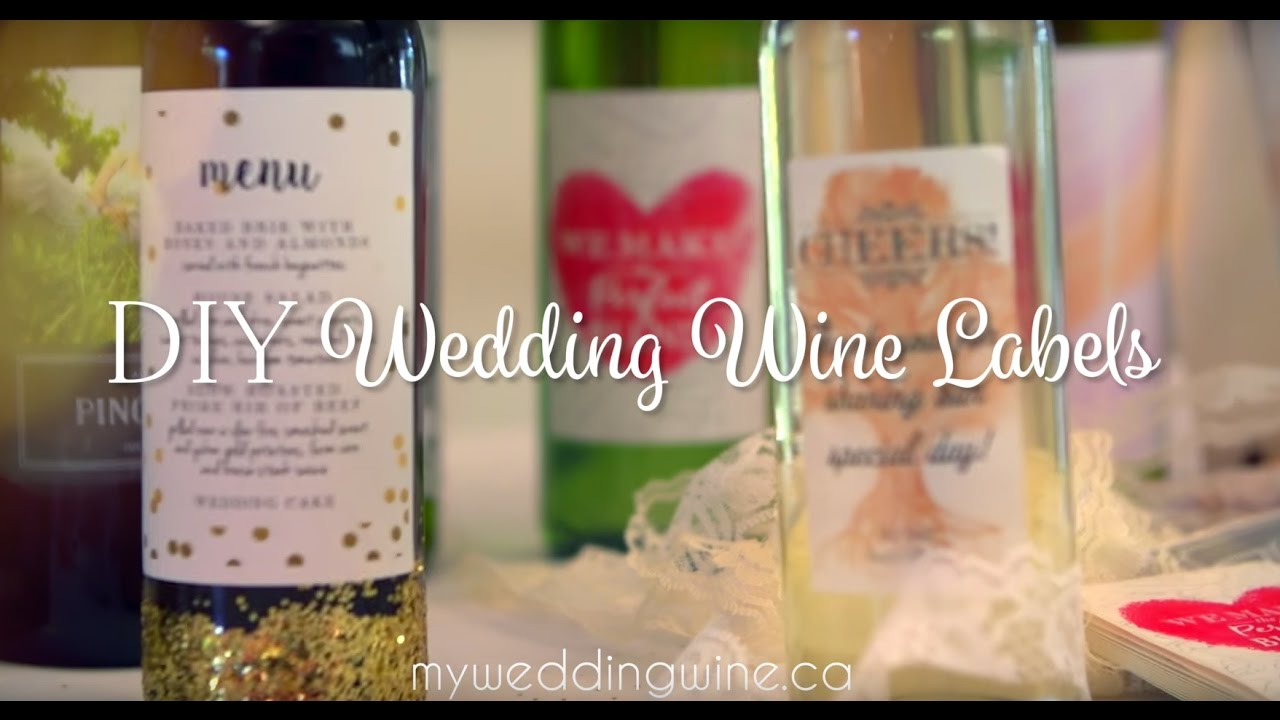 Diy Wine Bottle Labels Diy Wedding Wine Labels Youtube