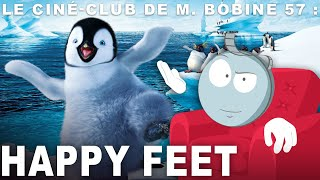 Happy Feet : l'analyse de M. Bobine