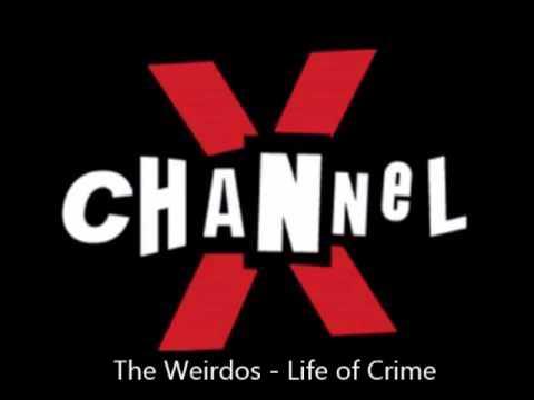 The Weirdos - Life of Crime