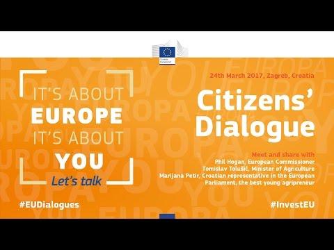 CITIZENS' DIALOGUE - 24th March 2017, 10:00 (GMT+1) - Zagreb, Croatia