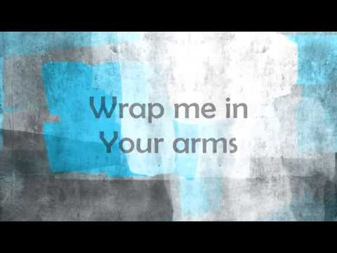Wrap Me In Your Arms