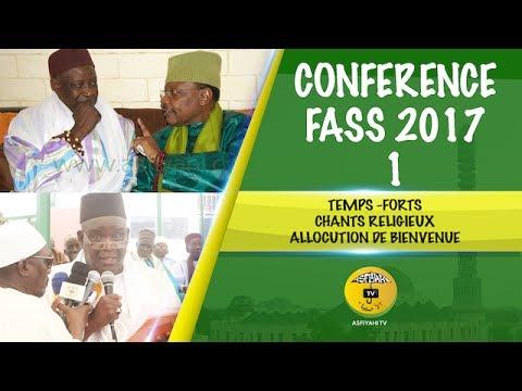 p1- Conférence Fass Djamil 2017 - Temps-forts, Chants et Allocution de Bienvenue
