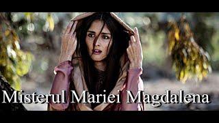 Maria Magdalena Misterul Bisericii Ortodoxe!