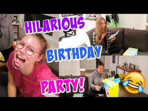 HILARIOUS BIRTHDAY PARTY!!!
