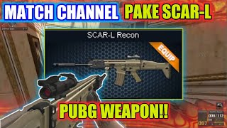 MATCH CHANNEL PAKAI SCAR-L!! SENJATA PUBG MOBILE/Free Fire || Gameplay Point Blank Zepetto Indonesia