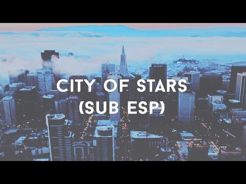 La La Land - City Of Stars [Sub Esp]