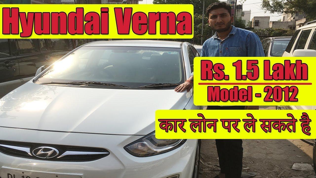 Hyundai Verna Second Hand Car Price Used Hyundai Verna Car In Delhi Used Car In Delhi Youtube