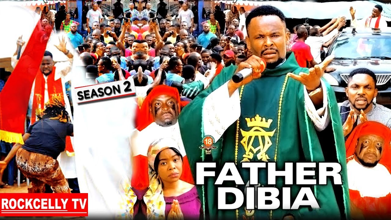Download FATHER DIBIA 2 (New Movie)| 2019 NOLLYWOOD MOVIES