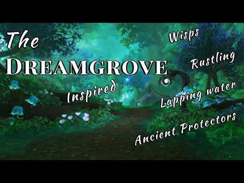 The Dreamgrove ✽ 2 Hour Relaxing World of Warcraft Inspired Ambience / Atmosphere (No music)