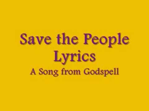 Save the People-Godspell Lyrics