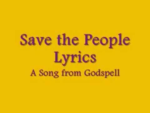 Save The People Godspell Lyrics Youtube