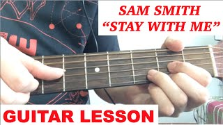 Stay With Me Sam Smith Guitar Lesson Tutorial