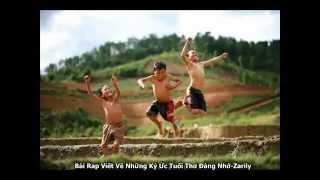 Vi-t V- Nh-ng Ký -c Tu-i Tho Ðáng Nh- - Zarily - Video Clip.mp4
