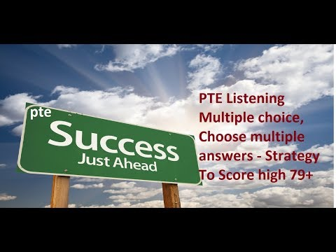 PTE Listening test Strategy for Multiple choice choose multiple answers question type To Score 79+