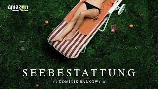 SEEBESTATTUNG - Full movie finally online!! (Trailer)