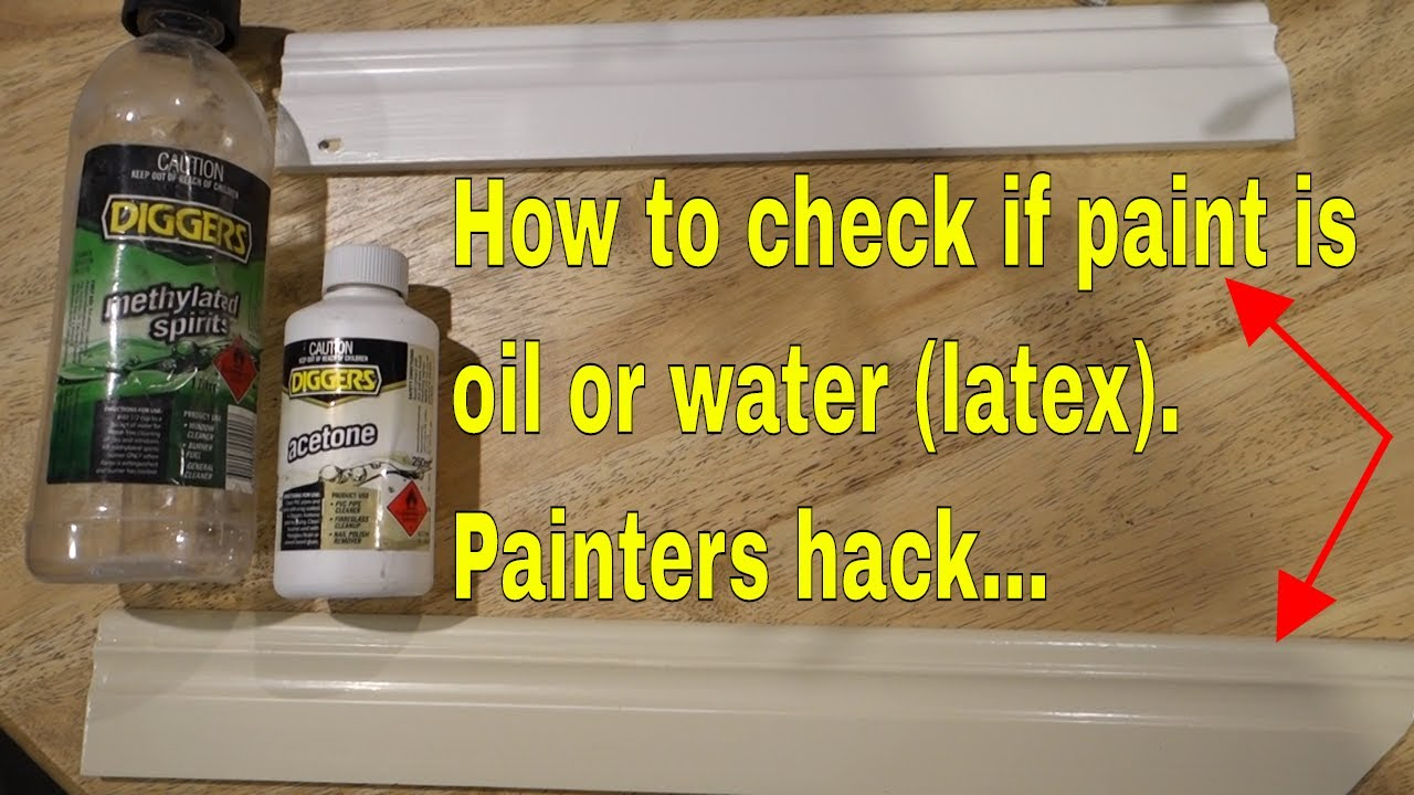 How To Know If Paint Is Oil Or Water Latex Based Painters Hack You