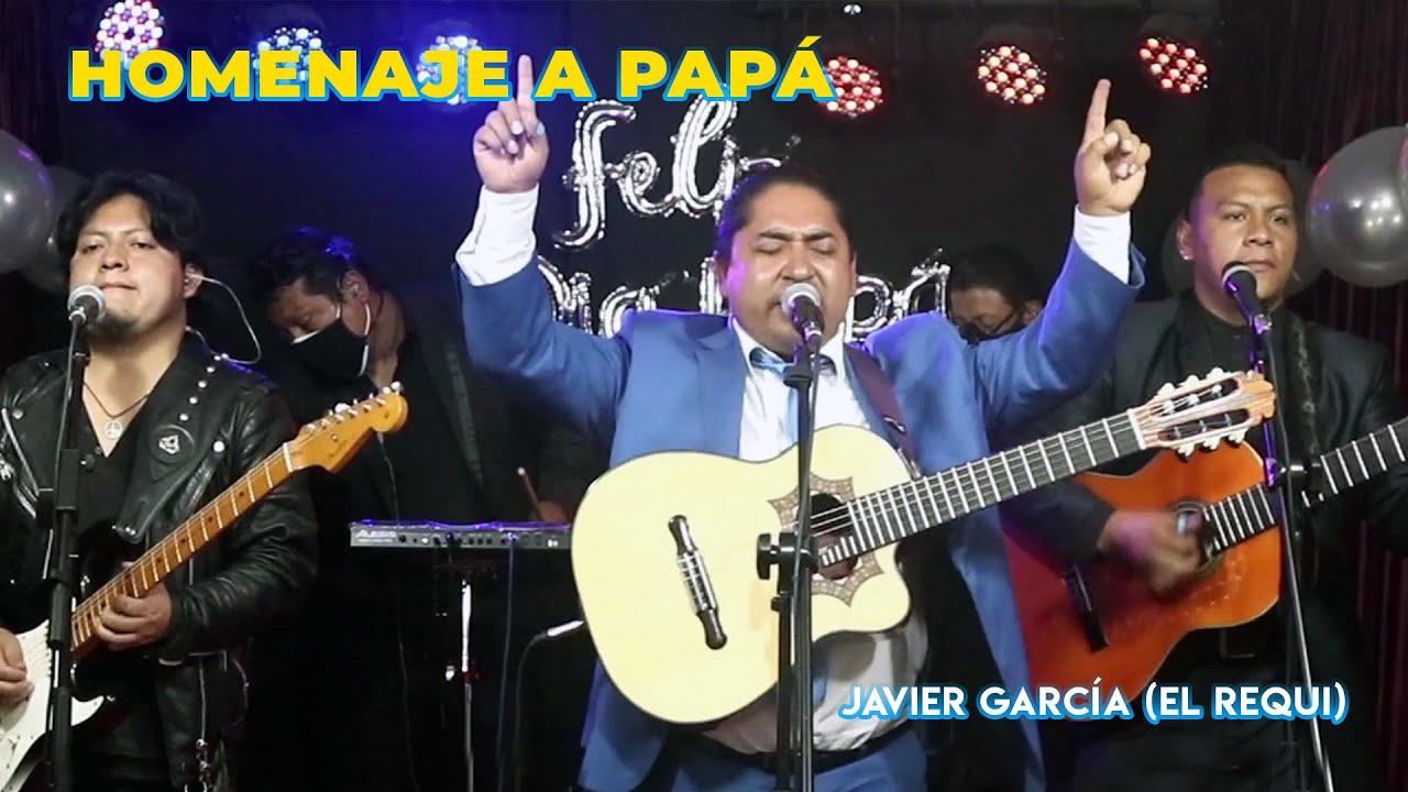 Download Homenaje a Papá - Javier García (El Requi)
