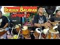 FULL JARANAN STASIUN BALAPAN | Opening Samboyo