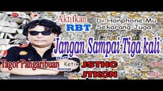 Tagor Pangaribuan -Jangan Sampai Tiga Kali - (Official Karaoke  Video) #TagorPangaribuan