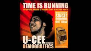 U-cee feat. Demograffics - Time is running