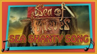 Sea of Thieves - What Shall We Do With The Drunken Sailor Song - Sea Shanty
