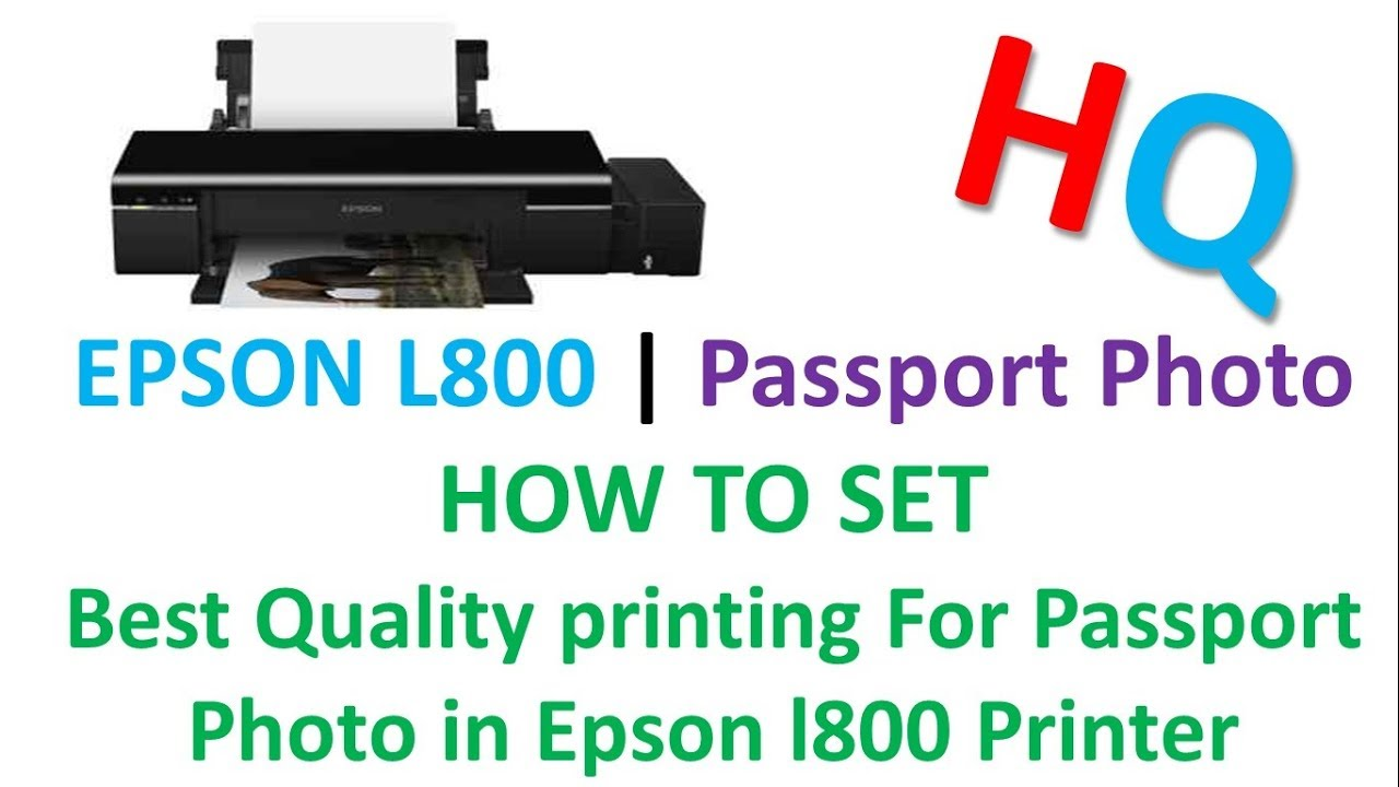 Best Photo Quality Setting for Epson L800 Printer