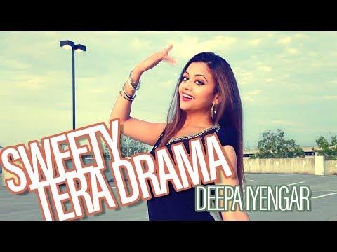 Sweety Tera Drama - Bareilly Ki Barfi | Quick Choreography - Deepa Iyengar | Bollywood Dance