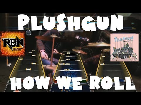 Plushgun - How We Roll - Rock Band Network 1.0 Expert Full Band (July 20th, 2010)